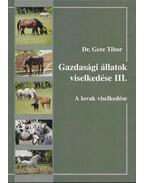 Gazdasági állatok viselkedése III. - Dr. Gere Tibor