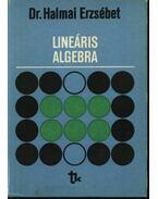 Lineáris algebra - Dr. Halmai Erzsébet