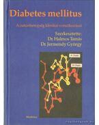 Diabetes mellitus - Dr. Halmos Tamás - Dr. Jermendy György