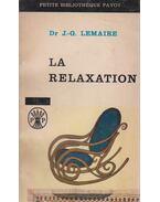 La relaxation - Dr. J.-G. Lemaire