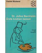 Ärzte kochen besser - Dr. Julius Bernheim