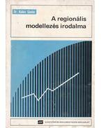 A regionális modellezés irodalma - Dr. Kádas Sándor