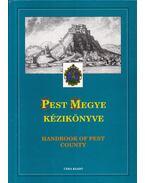 Pest megye kézikönyve II. - Dr. Kasza Sándor