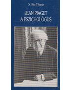 Jean Piaget a pszichológus - Dr. Kiss Tihamér