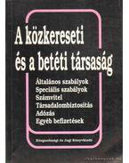 A közkereseti és a betéti társaság - Dr. Komáromi Gábor, Dr. Wellmann György, Csathné Solymár Katalin, Pölöskei Pálné