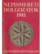 Népismereti dolgozatok 1981. - Dr. Kós Károly