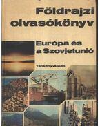 Földrajzi olvasókönyv - Európa és a Szovjetúnió - Dr. Köves József