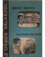 Abortusz - koraszülés... - A beszédhibák gyógyíthatók - Dr. Lányi Márton