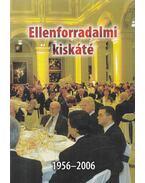 Ellenforraldalmi kiskáté 1956-2006 - Dr. Nagy Attila (összeáll.)