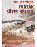 Torták sütés nélkül - Dr. Oetker