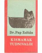 Kismamák tudnivalói - Dr. Pap Zoltán