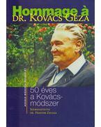 Hommage á Dr. Kovács Géza: 50 éves a Kovács-módszer (dedikált) - Dr. Pásztor Zsuzsa