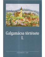 Galgamácsa története I. (dedikált) - Dr. Pesti Klára