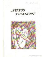 Status Praesens - Dr. Pető Zoltán