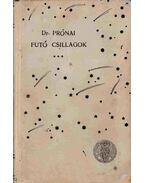 Futó csillagok - Dr. Prónai Antal