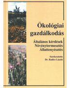 Ökológiai gazdálkodás - Dr. Radics László