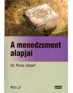 A menedzsment alapjai - Dr. Roóz József