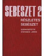 Sebészet 2. - Dr. Stefanics János