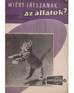Miért játszanak az állatok? - Dr. Székely Sándor, Rezső Margit, Nagy Ernő