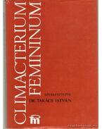 Climacterium Feminium - Dr. Takács István