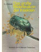 Das große bilderlexikon der insekten - Dr. V. J. Stanek