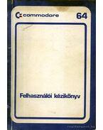 Commodore 64 felhasználói kézikönyv - Dr. Varga András
