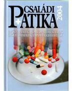 Családi Patika 2004 - Dr. Varró Mihály (szerk.)