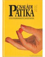 Családi patika 2001 - Dr. Varró Mihály (szerk.), Dr. Varróné Baditz Márta (szerk.)