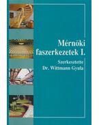 Mérnöki faszerkezetek I. - Dr. Wittmann Gyula