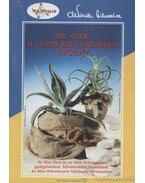 DR. Aloe a természet erejével gyógyít