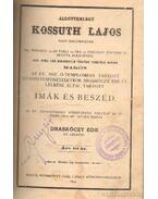 Áldottemlékű Kossuth Lajos nagy hazánkfiának-Nemzetiségünk elvei-A mezőgazdasági hitel kérdéséhez - Draskóczy Ede, Némáti Kálmán, Pless Mór