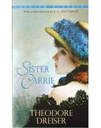 Sister Carrie - Dreiser, Theodore