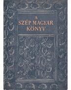 A szép magyar könyv 1473-1938 - Drescher Pál