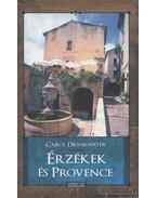 Érzékek és Provence - Drinkwater, Carol