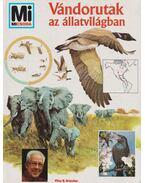 Vándorutak az állatvilágban - Dröscher, Vitus B.