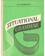 Situational Grammar - Dubrovin, M. I.