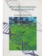 Zöld géntechnológia és agrárinnováció - Dudits Dénes
