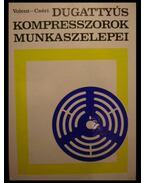 Dugattyús kompresszorok munkaszelepei
