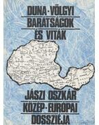 Duna-völgyi barátságok és viták