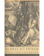 Schriften und Briefe - Dürer, Albrecht