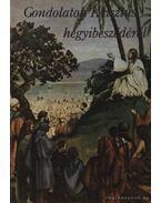 Gondolatok Krisztus hegyibeszédéről - E.G. White
