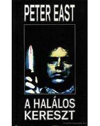 A halálos kereszt - East, Peter