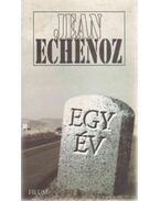 Egy év - Echenoz, Jean