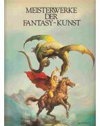 Meisterwerke der Fantasy-Kunst - Eckart Sackmann