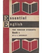 Essential English for Foreign Students Book 2 - ECKERSLEY, C.E.