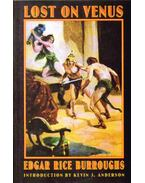 Lost on Venus - Edgar Rice Burroughs