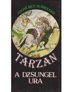 Tarzan a dzsungel ura - Edgar Rice Burroughs