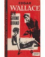 Der Grüne Brand - Edgar Wallace