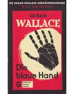 Die blaue Hand - Edgar Wallace