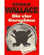 Die vier Gerechten (Eredeti cím: The Four Just Men) - Edgar Wallace